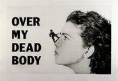 <p>Mona Hatoum</p> <p><em>Over my dead body</em> 1988-2002</p>