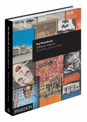 The Photobook: A History Volume III Martin Parr and Gerry Badger