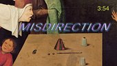 an oil painting is seen with the word 'Misdirection' and a time code overlaid.