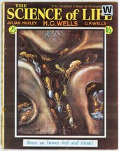 H.G. Wells and Julian and G.P. Huxley The Science of Life, launched in 1929 Front cover © Courtesy The British Library