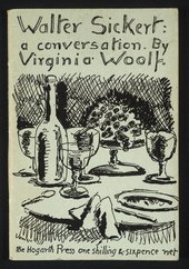 Hogarth Press publication, Walter Sickert: a conversation, by Virginia Woolf, with cover design by her sister Vanessa Bell
